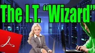 """4chan Stories: The I.T. """"Wizard"""""""