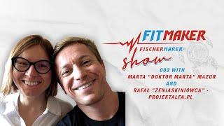 Fit Maker Show #002- Marta Mazur & Rafał Mazur