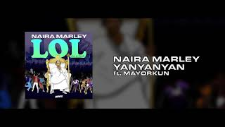 Mp3 Naira Marley Ft Mayorkun Yanyanyan Mp3 Download