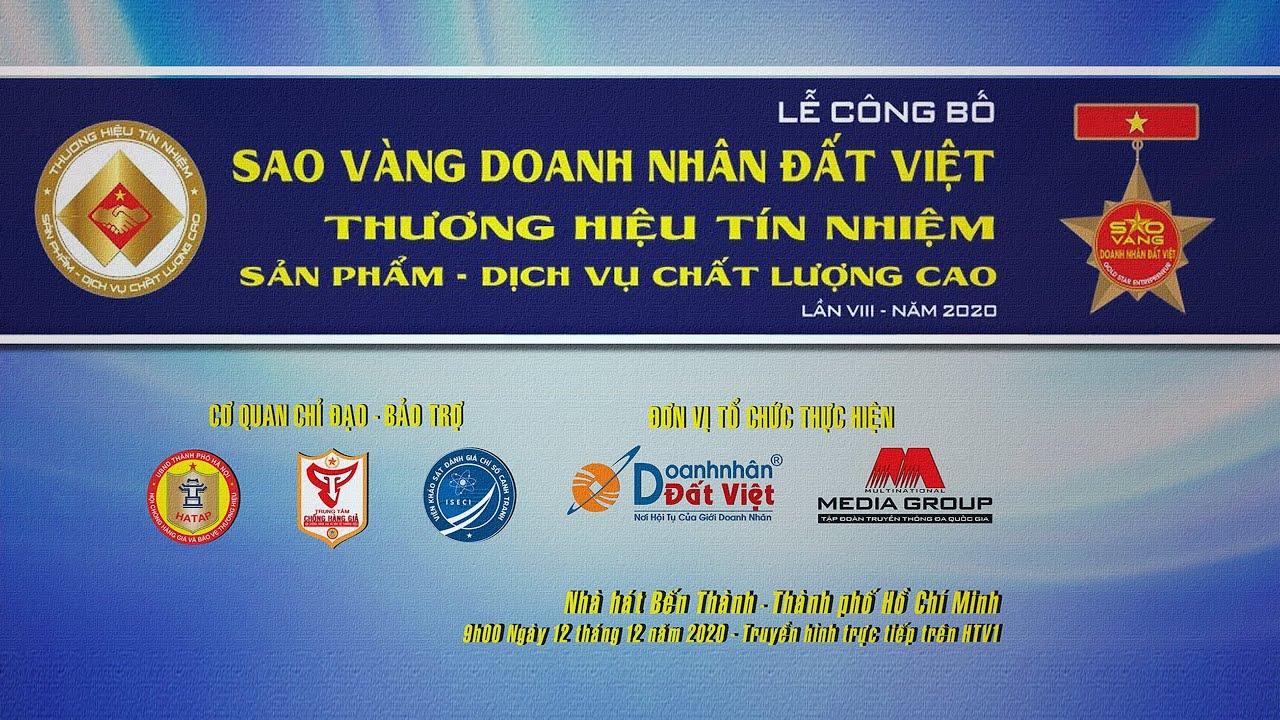 Sao vàng Doanh nhân Đất Việt – Thương hiệu tín nhiệm & Sản phẩm – Dịch vụ chất lượng cao. Lần VIII – Năm 2020