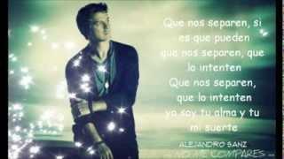 Alejandro Sanz - No me Compares ( Letra )