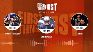 Lakers/Nuggets, Cam Newton, Clippers (9.23.20)   FIRST THINGS FIRST Audio Podcast
