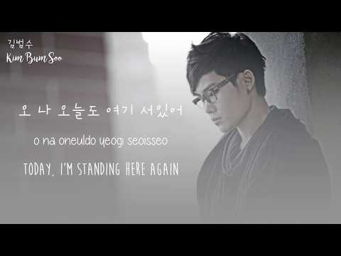 Kim Bum Soo - In Front of Your House (너의 집 앞에서) (Hangul/Rom/Eng Lyrics)