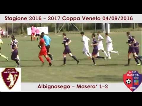 Preview video ALBIGNASEGO-MASERA´ 1-2 (2^ Coppa Veneto 2016/2017) 04/09/2016