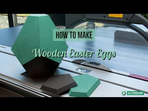 How to make: Ostereier aus Holz auf der Altendorf F 45
