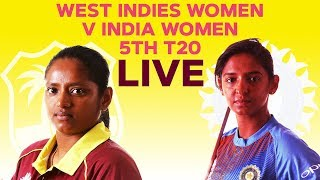 🔴LIVE West Indies Women vs India Women | 5th T20I 2019