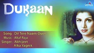 Dukaan : Dil Tere Naam-Duet Full Audio Song | Rambha