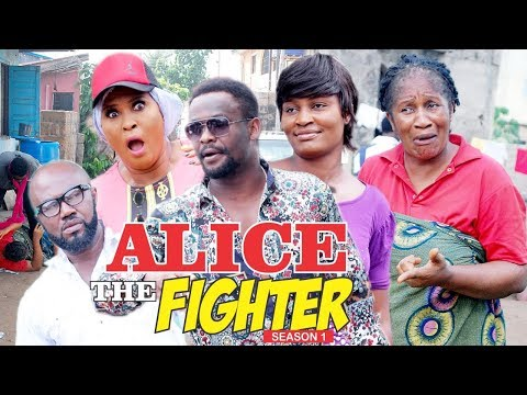 ALICE THE FIGHTER 1 - 2018 LATEST NIGERIAN NOLLYWOOD MOVIES || TRENDING NIGERIAN MOVIES