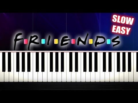 FRIENDS THEME - SLOW EASY Piano Tutorial by PlutaX