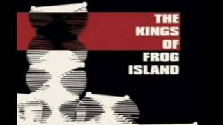 The Kings Of Frog Island Psychomania