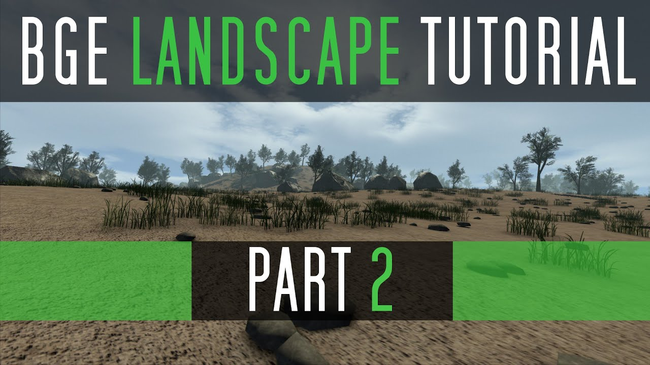 Blender Game Engine - Realistic Landscape Tutorial [adding grass easily]