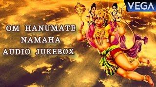 Om Hanumate Namaha  Devotional Songs