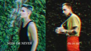 Now Or Never/do re mi - Halsey/blackbear MASHUP