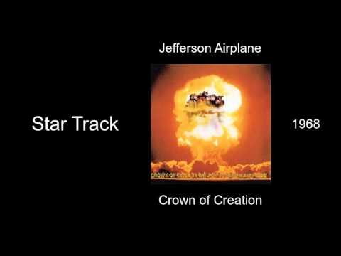 Jefferson Airplane - Star Track - Crown of Creation [1968]