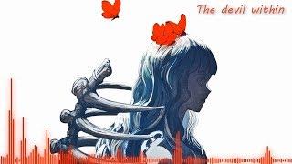 Nightcore   The Devil Within (+Lyrics)