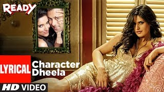 Character Dheela With Lyrics | Ready I Salman Khan I Zarine