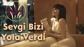 Natavan Həbibi - Sevgi Bizi Yola Verdi (Promo Video)