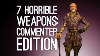 7 Horrible Weapons You're Definitely the Bad Guy for Using: Commenter Edition