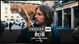 Bob der Streuner Film Trailer