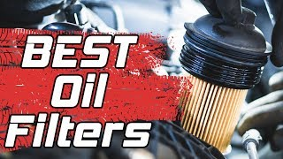 Best Oil Filter 2019 - 10 TOP Rated Oil Filters