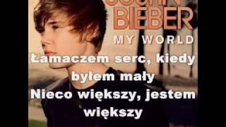 Justin Bieber   Bigger   Tłumaczenie Pl