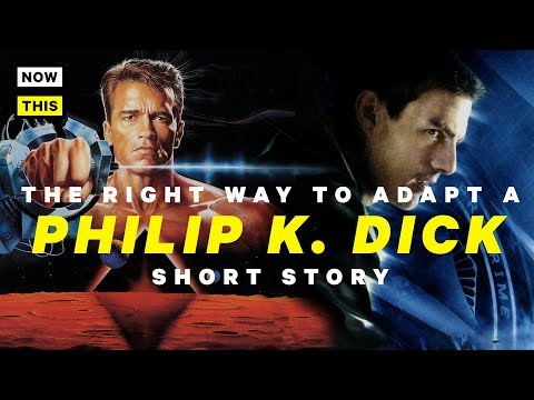 The Right Way to Adapt a Philip K. Dick Story | NowThis Nerd