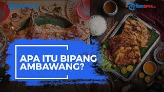 Apa Itu Bipang Ambawang? Salah Satu Jenis Kuliner yang Disebut dalam Pidato Jokowi