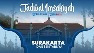 Jadwal Imsakiyah dan Buka Puasa Ramadan 2021/1442 H untuk Kota Solo Jawa Tengah dan Sekitarnya