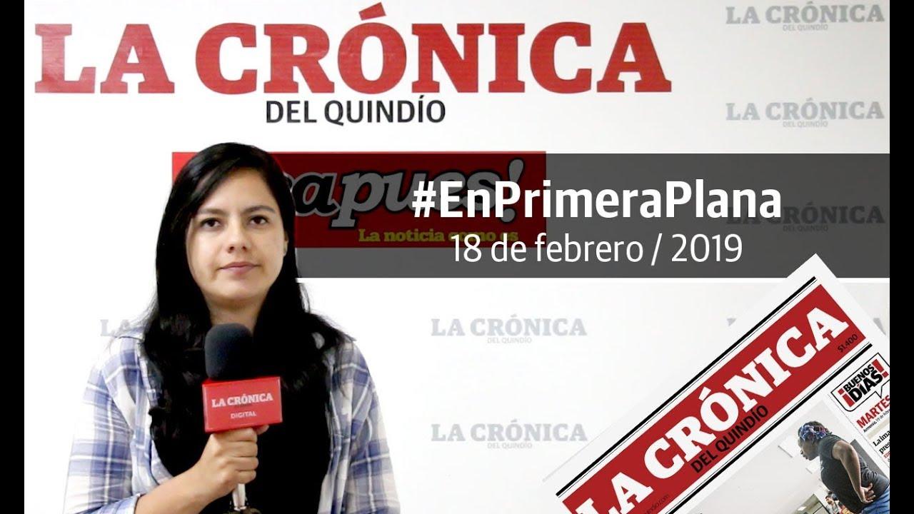 En Primera Plana: lo que será noticia este martes 19 de febrero