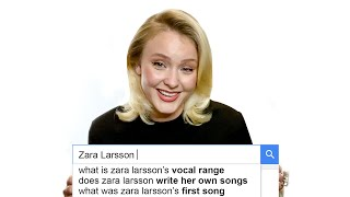 Zara Larsson Answers the Web's Most Searched Questions | WIRED