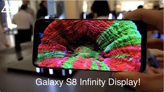 Galaxy S8 and S8+ Infinity Display Close Look!