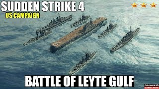 Sudden Strike 4 The Pacific War DLC   US Campaign   Battle of Leyte Gulf