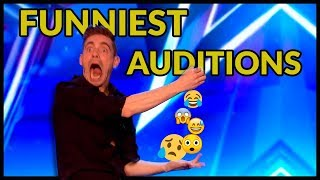 Top 10 *FUNNIEST & UNEXPECTED* AUDITIONS EVER that Will Make You LAUGH on BRITAIN