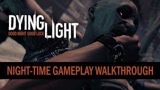 Night-time Gameplay