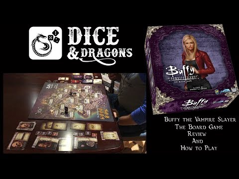 Dice and Dragons - Buffy the Vampire Slayer Review and How to Play