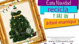 Video- Recicla y haz un árbol / maniquí