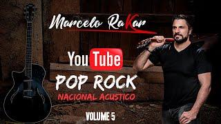 Pop Rock Nacional Acustico Volume 5