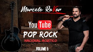 Pop Rock Nacional Acustico Volume 5 DVD OFICIAL Marcelo Rakar