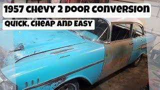 Tri Five 2 Door Conversion - Quick, Cheap and Easy (4 Door to 2 Door)