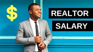 Realtor Salary - What To Expect (2018)
