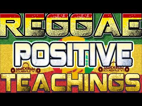 Reggae Positive Teachings Mixtape Vol 1 Mix by djeasy