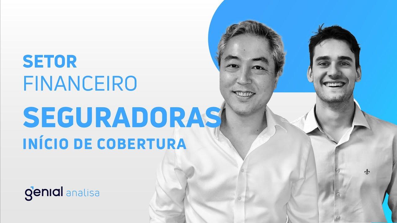 Thumbnail do vídeo: Início de Cobertura – Setor de Finanças – Seguradoras // Eduardo Nishio e Bruno Bandiera