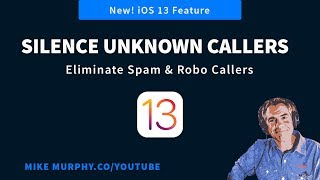 iOS 13: How To Turn On Silence Unknown Callers