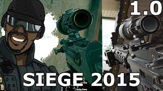 Siege 1.0 is best Siege