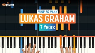 """How To Play """"7 Years"""" by Lukas Graham 