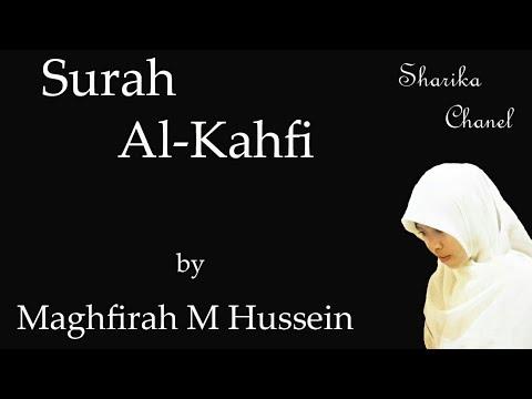 Surah Alkahfi Maghfirah M Hussein Suara merdu banget