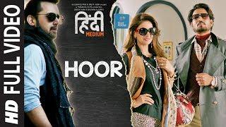 Hoor Song (Full Video)   Hindi Medium   Irrfan Khan  Saba Qamar   Atif Aslam   Sachin- Jigar