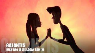 Galantis - Rich Boy (Pete Logan Remix)
