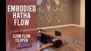 Embodied Hatha Flow – Slow Flow to Open (Sept 12th)