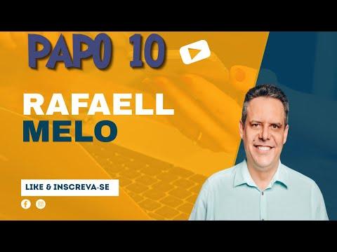 PAPO 10 Prefeito Rafaell Melo